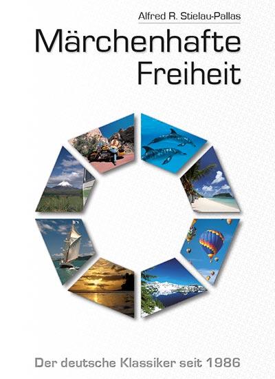 "Alfred R. Stielau-Pallas - Buch - ""Märchenhafte Freiheit"""